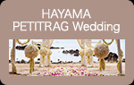 HAYAMA PETITRAG Wedding